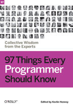 Okładka książki 97 Things Every Programmer Should Know. Collective Wisdom from the Experts