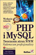 Okładka książki PHP i MySQL. Tworzenie stron WWW.  Vademecum profesjonalisty. Wydanie trzecie