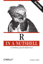 R in a Nutshell. A Desktop Quick Reference. 2nd Edition