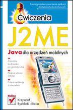 Okładka książki J2ME. Java dla urządzeń mobilnych. Ćwiczenia