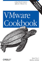 Okładka książki VMware Cookbook. A Real-World Guide to Effective VMware Use. 2nd Edition