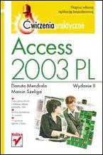 Okładka książki Access 2003 PL. Ćwiczenia praktyczne. Wydanie II