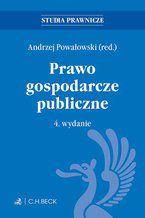 Prawo gospodarcze publiczne. Wydanie 4