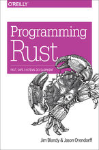 Programming Rust. Fast, Safe Systems Development