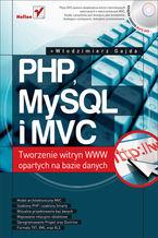 Okładka książki PHP, MySQL i MVC. Tworzenie witryn WWW opartych na bazie danych