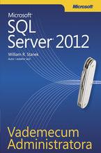 Okładka książki Vademecum Administratora Microsoft SQL Server 2012
