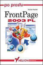 Okładka książki Po prostu FrontPage 2003 PL
