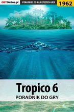 Tropico 6 - poradnik do gry