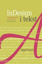 InDesign i tekst. Profesjonalna typografia w Adobe InDesign
