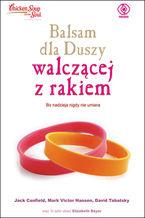 Okładka książki Balsam dla duszy walczącej z rakiem