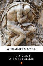 Rytmy abo wiersze polskie