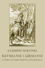 Rzymianie i Germanie z epoki schyłku państwa rzymskiego