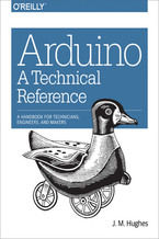 Okładka książki Arduino: A Technical Reference. A Handbook for Technicians, Engineers, and Makers