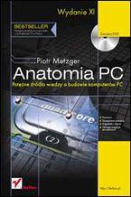 Okładka książki Anatomia PC. Wydanie XI