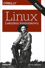 Okładka książki Linux. Leksykon kieszonkowy. Wydanie III