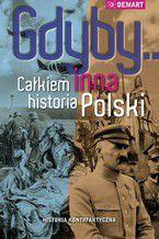 Gdyby... Całkiem inna historia Polski