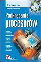 Okładka książki Podkręcanie procesorów. Ćwiczenia