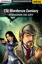 CSI: Mordercze Zamiary - poradnik do gry