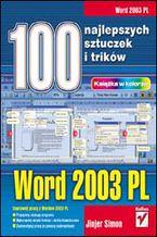 Okładka książki Word 2003 PL. 100 najlepszych sztuczek i trików