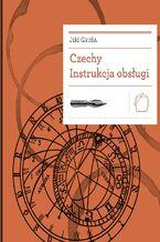 Biblioteka Europy Środka (Tom 12). Czechy. Instrukcja obsługi