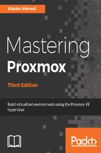 Okładka książki Mastering Proxmox - Third Edition