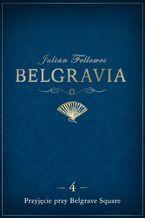 Belgravia Przyjęcie przy Belgrave Square - odcinek 4