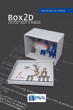 Okładka książki Box2D. Fizyczny świat w pudełku