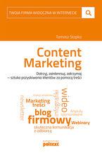 Content marketing. Twoja firma widoczna w internecie