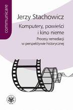 Komputery powieści i kino nieme