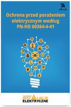 Ochrona przed porażeniem elektrycznym według PN-HD 60364-4-41