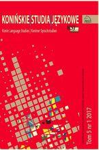 Konińskie Studia Językowe Tom 5 Nr 1 2017