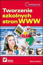 Okładka książki Tworzenie szkolnych stron WWW