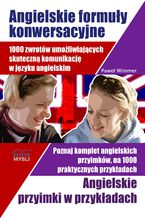 Angielskie formuły konwersacyjne i Angielskie przyimki. 1000 zwrotów umożliwiających skuteczną komunikację w języku angielskim. Poznaj komplet angielskich przyimków, na 1000 praktycznych przykładach