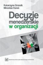 Decyzje menedżerskie w organizacji