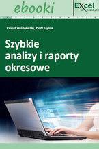 Okładka książki Szybkie analizy i raporty okresowe w Excelu