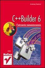 Okładka książki C++Builder 6. Ćwiczenia zaawansowane