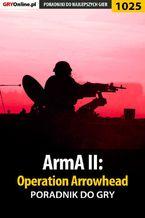 ArmA II: Operation Arrowhead - poradnik do gry
