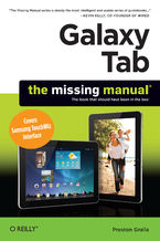 Okładka książki Galaxy Tab: The Missing Manual. Covers Samsung TouchWiz Interface