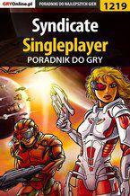 Syndicate - singleplayer - poradnik do gry