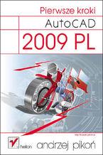 Okładka książki AutoCAD 2009 PL. Pierwsze kroki