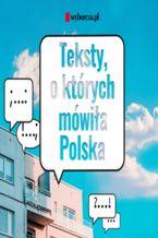 Okładka książki/ebooka Teksty, o których mówiła Polska