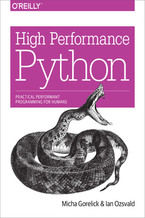 Okładka książki High Performance Python. Practical Performant Programming for Humans