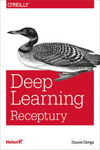 Deep Learning. Receptury