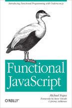 Okładka książki Functional JavaScript. Introducing Functional Programming with Underscore.js