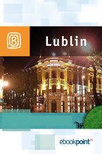 Lublin i okolice. Miniprzewodnik
