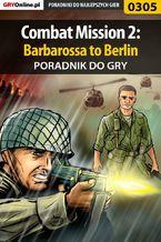Combat Mission 2: Barbarossa to Berlin - poradnik do gry