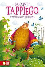 Tappi - Tarapaty Tappiego w magicznym ogrodzie
