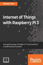 Okładka książki Internet of Things with Raspberry Pi 3