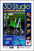 Okładka książki 3D Studio 4.0. Animacja