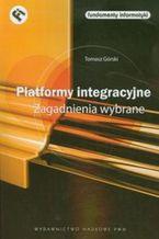 Okładka książki Platformy integracyjne. Zagadnienia wybrane